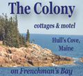 The Colony Maine