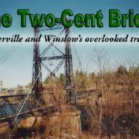 Two Cent Bridge Maine